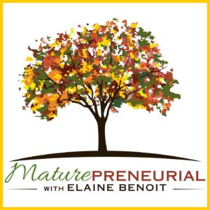 "When in the world did I become a ""maturepreneurial?"""