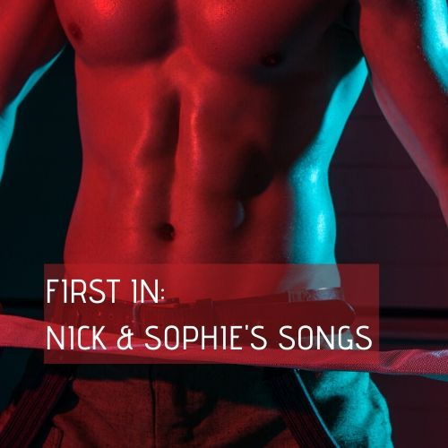 First In: Nick and Sophie's playlist